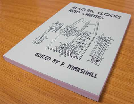 Electric Clocks & Chimes By P Marshall